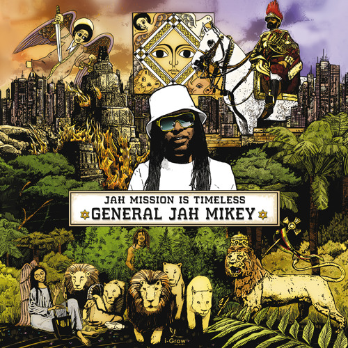 GENERAL JAH MIKEY - Jah Mission is Timeless - Showcase