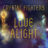 Crystal Fighters Love Alight (GANZ Remix) Artwork