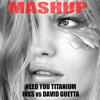 INXS Vs DAVID GUETTA Ft. SIA - Need You Titanium - PAOLO MONTI MASHUP 2014
