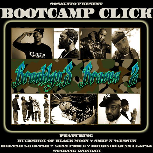 Brooklyn's Braves 2 -BootCamp Click Best Of - (New-york Hip-Hop)-Mixed By sosalyto