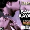 Sawan Aaya Hai Hip Hop Mix By D.j.Aman