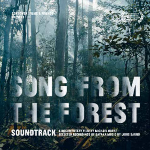 SONG FROM THE FOREST: THE SOUNDTRACK