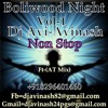 Boliwood Night vol-1 Non Stop (Dj Avi-Avinash)