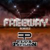 Freeway (Flux Pavilion And Kill The Noise Remix)