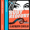 Ruby Redfort book 2: Take Your Last Breath, By Lauren Child, Read by Rachael Stirling