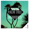 Oliver Schories & Joris Delacroix - Palm Tree Memories (N'to Remix)