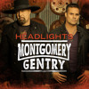 Montgomery Gentry - Headlights (Radio Version)