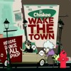 Dj Chiskee pres. Wake The Town Mix 2014