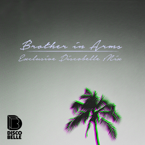 Discobelle Mix 046: Brother in Arms
