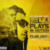 Hella Plays In Motion Remix (Feat Jim Jones)