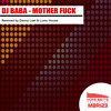 Dj Baba - Mother Fuck - Danny Leal Remix (PREVIEW)