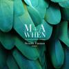 M+A - WHEN (Scuola Furano Malinka remix)