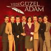 Geçmiş - Teaser Version  - Yeni Sezon - Yedi Güzel Adam mp3