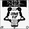 Dumme Jungs & Noize Generation - Crank it up [FREE DOWNLOAD]