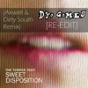 The Temper Trap - Sweet Disposition (Axwell & Dirty South Remix) [Dyo Gomes RE - EDIT]