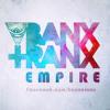 Banx & Ranx - Empire (Original Mix)