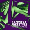 Kendrick Lamar - Backseat Freestyle (Stilo X MYTH Trap Remix) MP3 Download