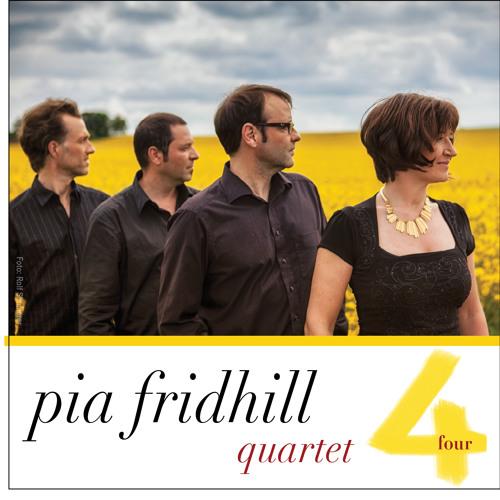 Pia Fridhill Quartet - 'Four'