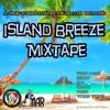 A - Mar Sound System - 2013 Island Breeze Mixtape