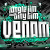 Jungle Jim & Tiny Tim - Venom [Free DL]