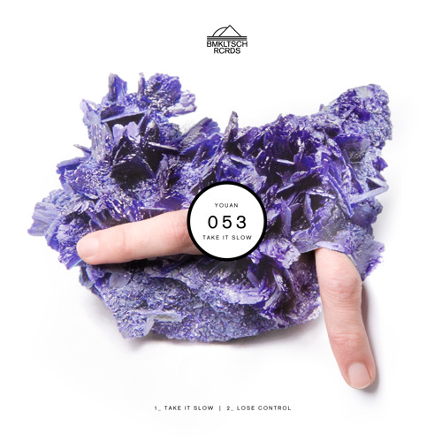 BMKLTSCH053: Youan - Take It Slow