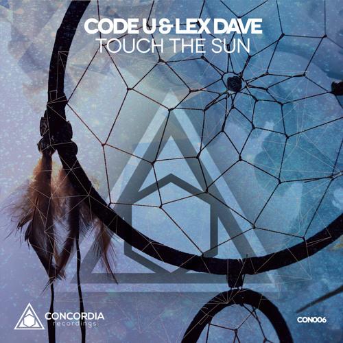 Code U & Lex Dave - Touch The Sun