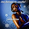 New Live Set mixed by John Patton - Love feelings for Soulful Music - August 2014