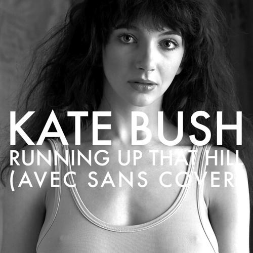 Kate Bush - Running Up That Hill (Avec Sans Cover)