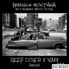 Deep Cover & Yaxx - French Montana - Aint Worried About Nothin - Remix