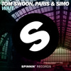Tom Swoon, Paris & Simo - Wait (OUT NOW)