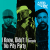 "Slimkid3 & DJ Nu-Mark ""I Know, Didn't I"" (feat. Darondo)"