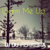 Du Ferreira - Warm Me Up ( August 2014)