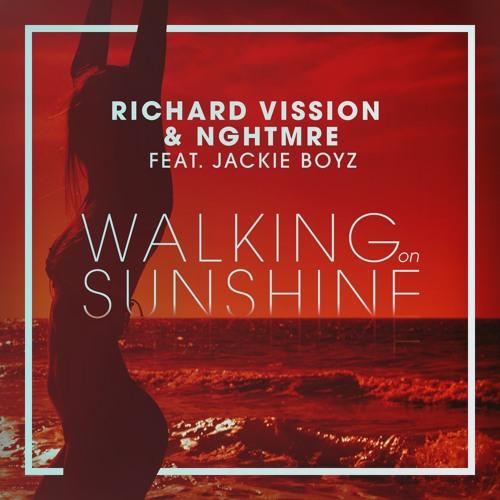 Richard Vission and NGHTMRE feat. Jackie Boyz - Walking On Sunshine