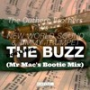 Don't Stop The Buzz (Mr Mac's Bootie Mix) - NWS & Timmy Trumpet vs The Outhere Brothers  ***FREE***