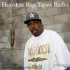 Houston Rap Tapes Radio (08-27-14)