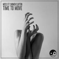 MSCLS Time To Move (Ft. Carmen Clayton) Artwork