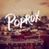 American Authors - Believer (POPROX Remix)