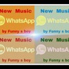 Whatsapp Song - By Funny S Boy