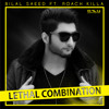 Lethal Combination - Bilal Saeed ft. Roach Killa