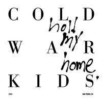 Cold War Kids First Artwork