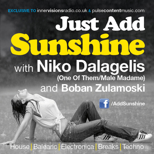 DOWNLOAD - Just Add Sunshine - One Of Them and Boban Zulamoski - Aug14