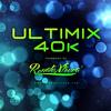 Renato Xtrova - Ultimix 40k (2014)
