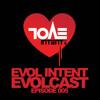 Evolcast 005 - hosted by Gigantor