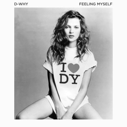 Thumbnail D Why Feeling Myself Prod By Pablo Dylan