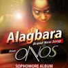 Alagbara [Mighty One] ~ Onos