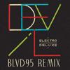 Electro Deluxe - Devil (BLVD95 Remix)