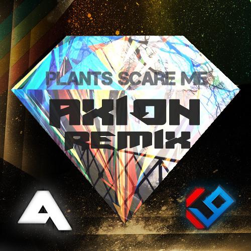 kv9 plants scare me