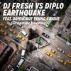 DJ Fresh & Diplo - Earthquake vs Earthquake(Solo So-Low Trap Remix)[Dreamer Bootleg]