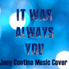 Maroon 5 - It Was Always You   (Joey Contino Cover)