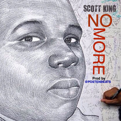"""SCOTT KING """"NO MORE"""" (MIKE BROWN TRIBUTE)"""